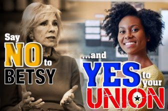 "Say ""No"" to Betsy Devos and ""Yes"" to OEA"